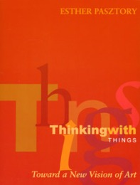 Pasztory-thinking-with-things